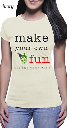 """make your own fun"" for her"