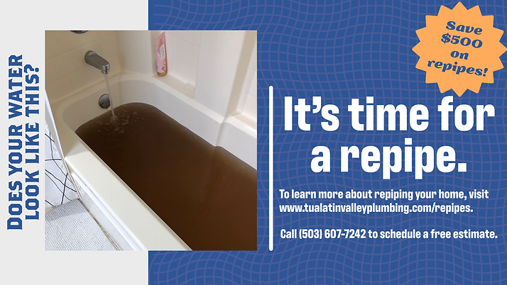 Save $500 on Repipes Rusty Bath Water.pn