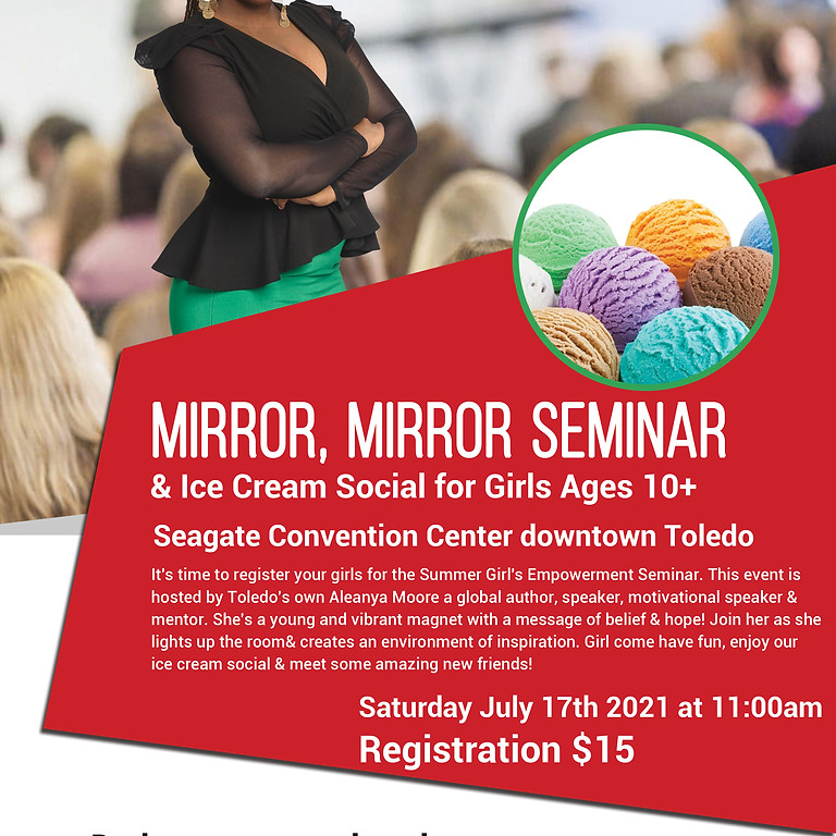 Mirror, Mirror Seminar & Ice Cream Social