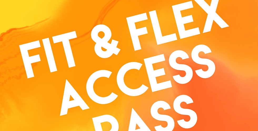 Fit and Flex Access Pass