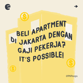Beli Apartment di Jakarta dengan Gaji Pekerja? It's Possible!