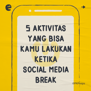 5 Aktivitas Yang Bisa Kamu Lakukan Ketika Social Media Break