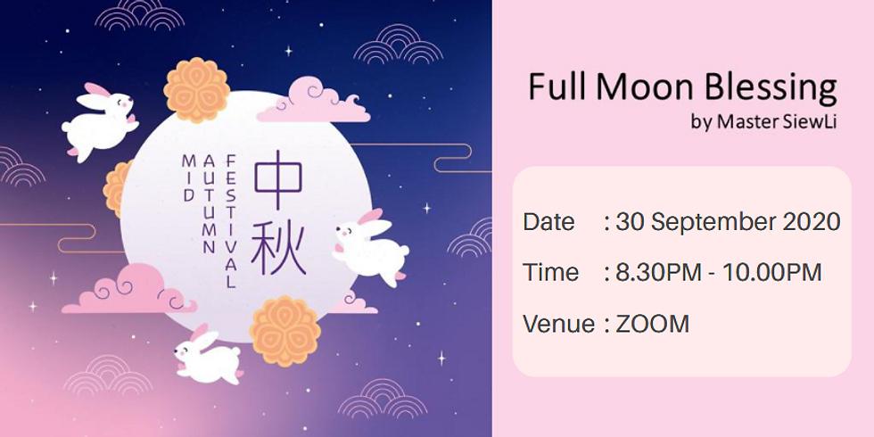 Full Moon Blessing By Master Siew Li