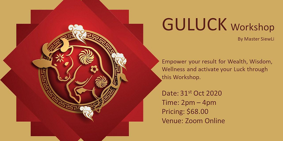 GuLuck Workshop By Master Siew Li