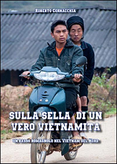 Sulla sella di un Vero Vietnamita