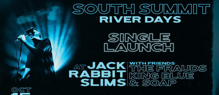 South Summit 'River Days' Single Launch