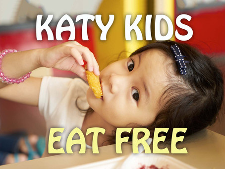 Katy Kids Eat Free and Cheap Guide: October 2019
