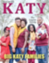 Katy Magazine November 2018 Big Families