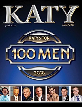 Katy Magazine June 2018: Top 100 Men of the Year