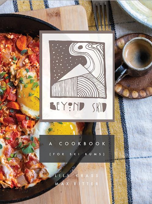 Beyond Skid: A Cookbook (For Ski Bums)