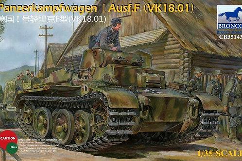 Bronco - Panzerkampfwagen I Ausf.F (VK18.01) 1/35