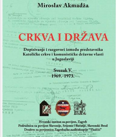M. Akmadža - nova knjiga Crkva i država, sv. V.