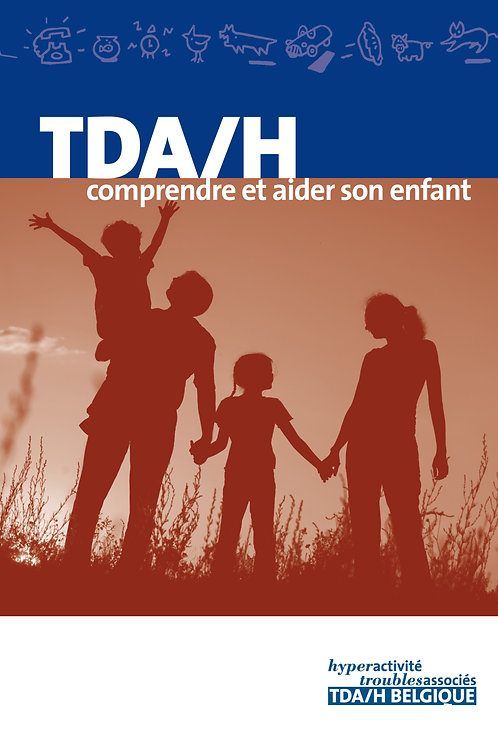 TDAH Comprendre et Aider mon enfant