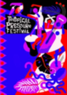 Tropical Pressure Festival