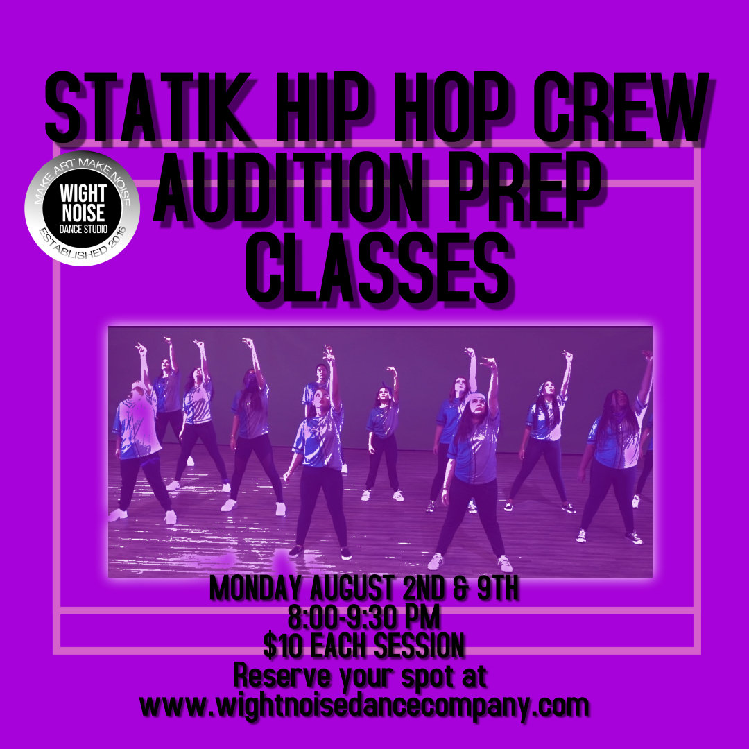 Statik Hip Hop Crew Audition Prep Class