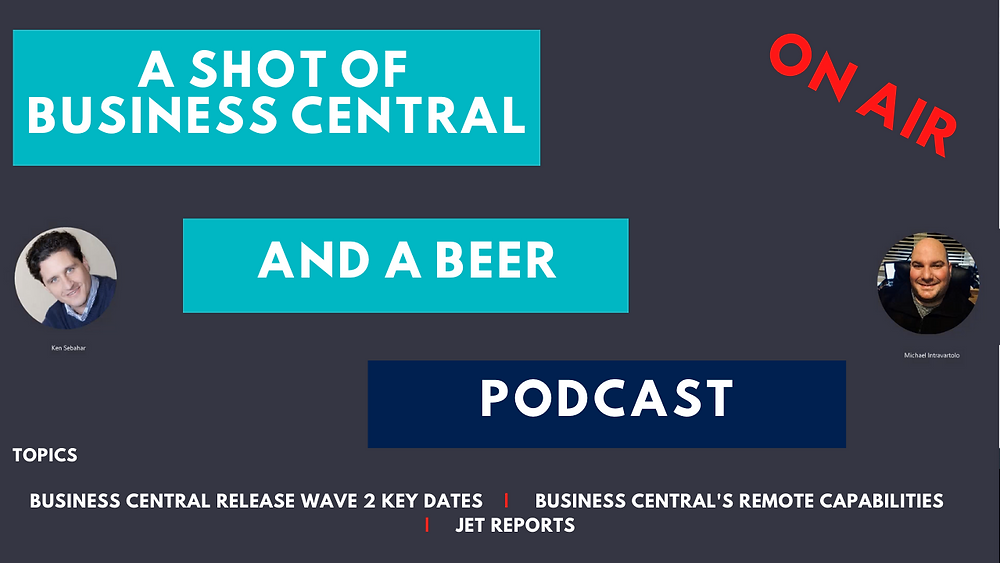 Business Central 2020 Release Wave 2 Key dates, remote capabilities, and Jet Reports