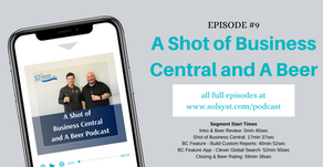 A Shot of Business Central and A Beer - Episode 9