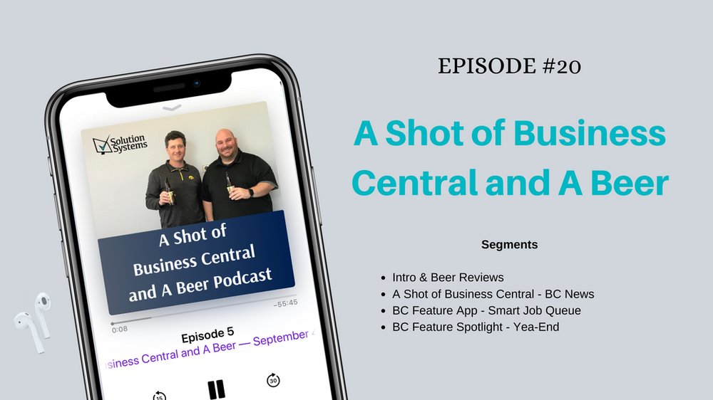 A Shot of Business Central and A Beer Episode 20