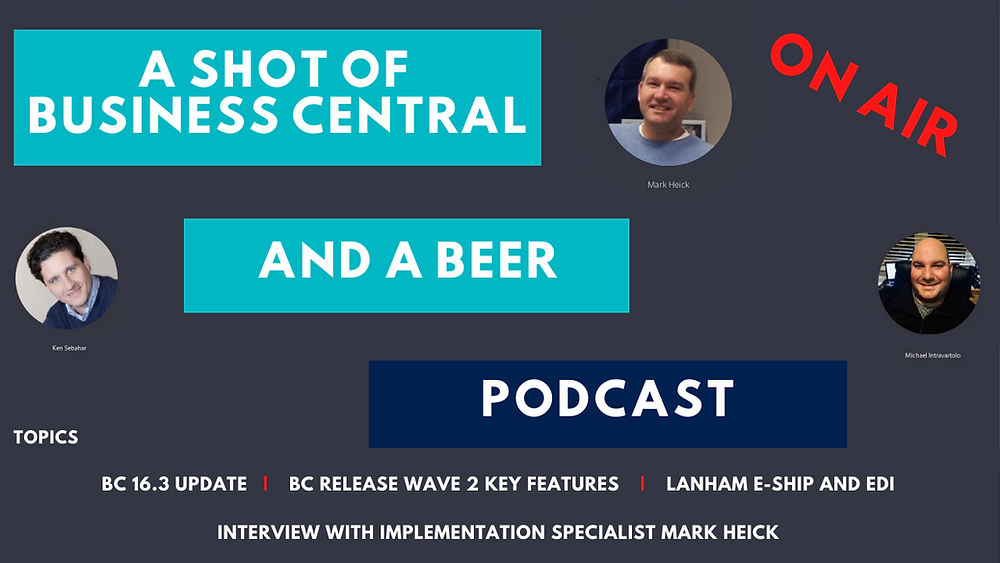 A Shot of Business Central and A Beer - Interview with implementation specialist Mark Heick