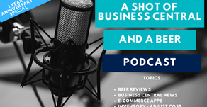 A Shot of Business Central and A Beer - 1 Yr. Anniversary Special