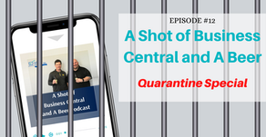 A Shot of Business Central and A Beer - Quarantine Special