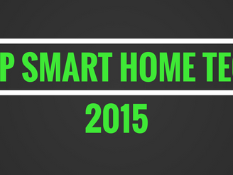 #SMARTHOME — Best of Smart Home Tech 2015