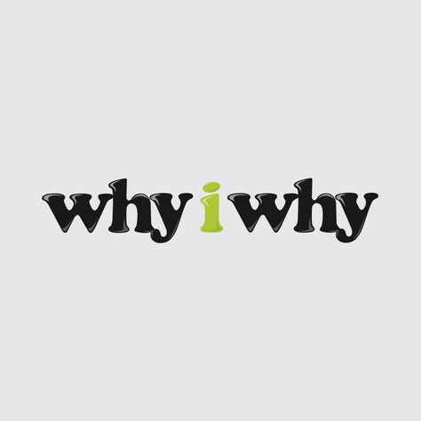 Why I Why (Befor 2017)