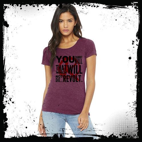 Ladies Cannot Kill Maroon T-Shirt