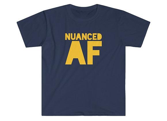 NUANCED AF - Unisex Softstyle T-Shirt