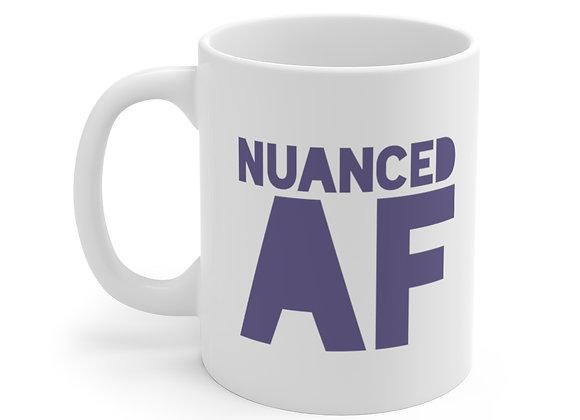 NUANCED AF - White Ceramic Mug