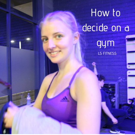 How to decide on a gym