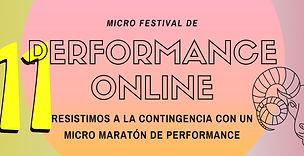 11a Edición del Micro Festival de Perfor