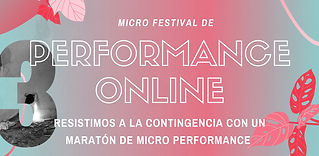 3a Edición del Micro Festival de Perform
