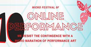 10a Edición del Micro Festival de Perfor