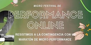 2a Edición del Micro Festival de Perform