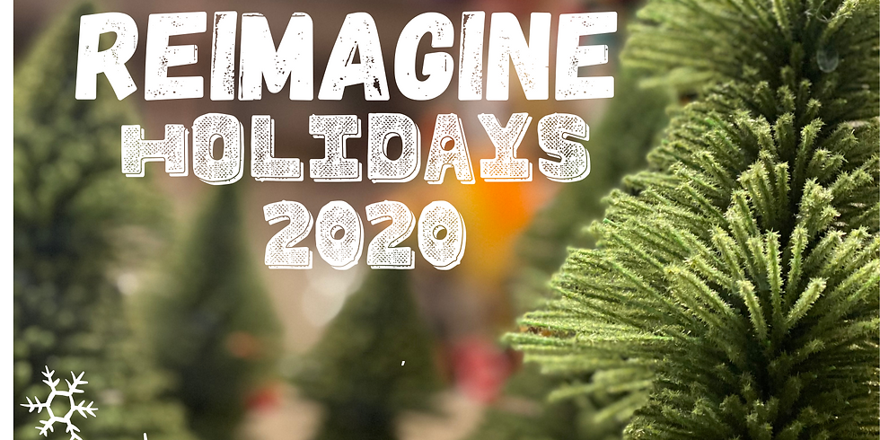 Reimagine Holidays 2020, it's possible!