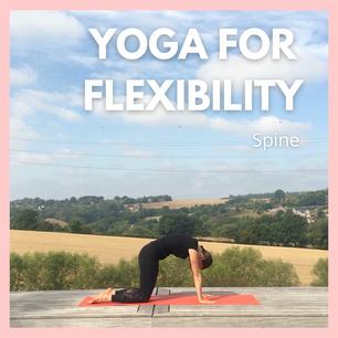 Yoga for Flexibility - Spine | 20mins