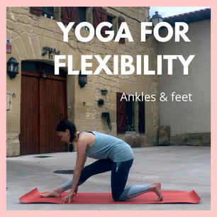 Yoga for Flexibility - Ankles and feet | 15mins