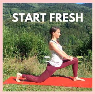 Start Fresh | 25mins