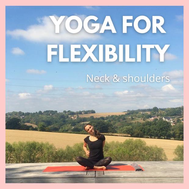 Yoga for Flexibility - Neck & Shoulders | 17 mins