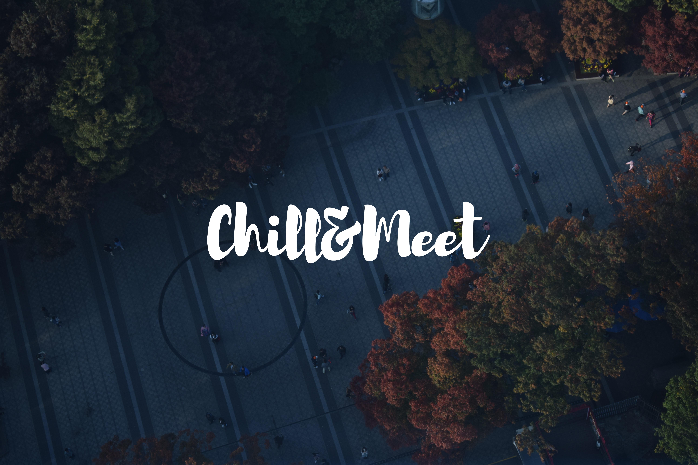 Chill & Meet
