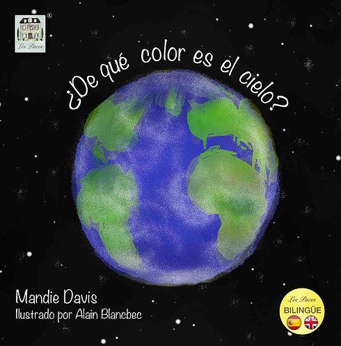¿De qué color es el cielo?: What colour is the sky?§ (book)