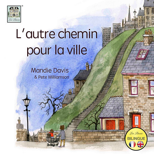 The other way into town - Bilingual Book