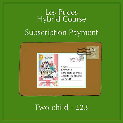 2 Child Enrolment for Hybrid Course Subscription (to learn French)