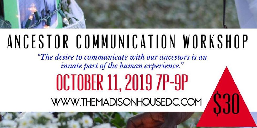 Ancestor Communication Workshop