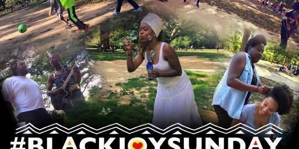Black Joy Sunday - Black August Edition