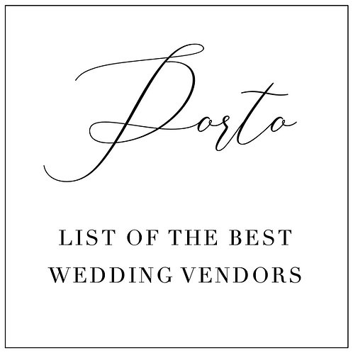 LIST OF THE BEST WEDDING VENDORS IN PORTO, PORTUGAL