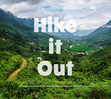 Hike it Out: Photographs and Stories by Angelee Hale-Danielson of AHFAR Photography
