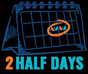 2 Half Days.png