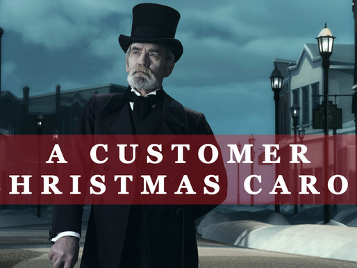 A Customer Christmas Carol